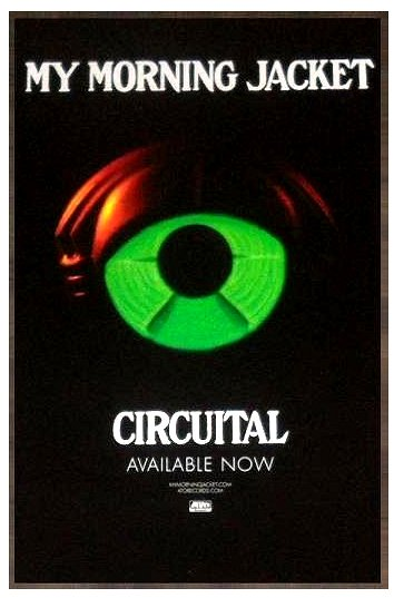 "My Morning Jacket * CIRCUITAL * Original Music Poster 14"" x 22"" Rare 2011 Mint"