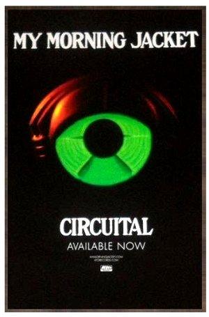 "My Morning Jacket * CIRCUITAL * Original Music Poster 14"" x 22"" Rare 2011 Mint"