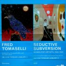 Brooklyn Museum * Fred Tomaselli / Seductive Subversion *  Art Exhibit Poster 2' x 3' Rare 2010 Mint