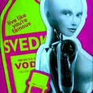 Svedka Vodka * LIVE LIKE .. * Original AD Poster 2' x 3' Rare 2012 Mint