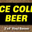Ice Cold Beer Banner 2x4 ft