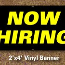 Now Hiring Banner 2x4 ft