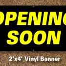 Opening Soon Banner 2x4 ft