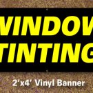 Window Tinting Banner 2x4 ft