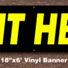 Exit Here Banner 18 inch x 6 ft