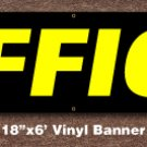 Office Banner 18 inch x 6 ft