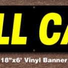 Will Call Banner 18 inch x 6 ft