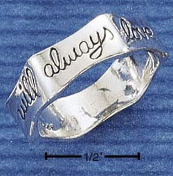 "RG011-STERLING SILVER ""I WILL ALWAYS LOVE YOU"" BAND"