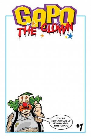 GAPO the Clown  #1 (Sketch Cover)