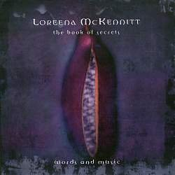 LOREENA MCKENNITT THE BOOK OF SECRETS WORDS & MUSIC CD