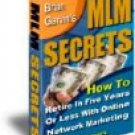 MLM SECRETS . How to retire In Five years or Less with online Marketing by Louis Allport