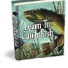 LEARN to CATCH FISH