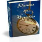 ILLUSIONS and HYPNOSIS