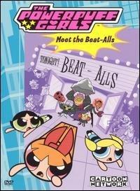 The powerpuff girls Meet the beat-alls
