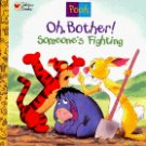 Golden Books Pooh Oh Bother! Someone's Fighting