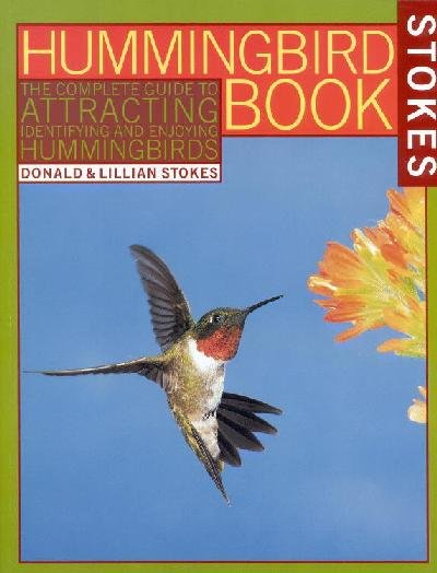 Stokes, Donald/ Stokes, Lillian Stokes Hummingbird Book