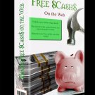 """Making Free $Cash$ on the Web"" - E-book"