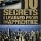 10 Secrets I learnd From The Apprentice