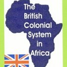 The Devils' Annexe  - British Colonial System