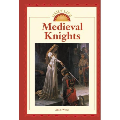 Daily Life - Medieval Knights