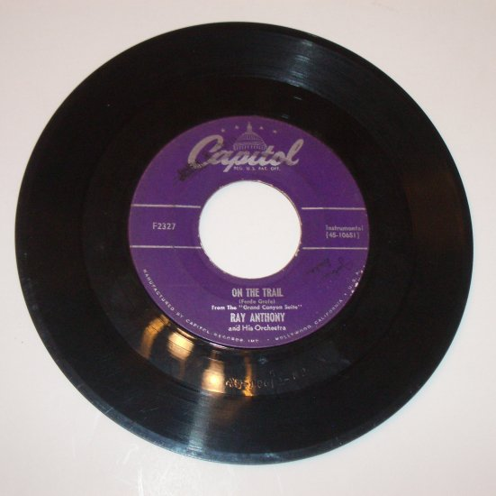 Ray Anthony 45 RPM Vinyl Record On the Trail / Street Scene