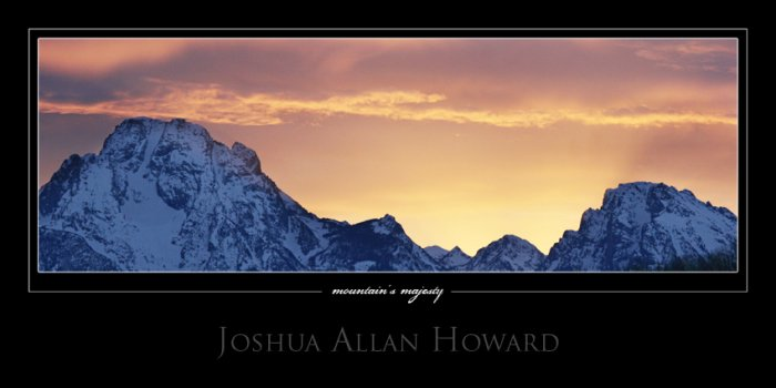 Mountain's Majesty by Joshua Allan Howard