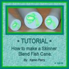 Polymer Clay Skinner Blend Fish Cane TUTORIAL on PDF Emailed