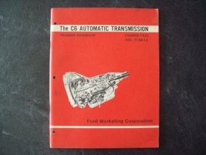 Ford Lincoln Mercury C6 automatic transmission training handbook