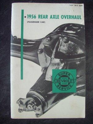 1956 Chevrolet axle overhaul manual