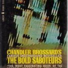 The Bold Saboteurs [Mass Market Paperback]  by Chandler Brossard