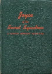 Joyce Of The Secret Squadron-1942 HC-Captain Midnight-Winterbotham