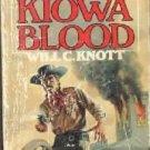 Kiowa Blood [Paperback]  by Knott, Will C.