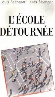 L'ecole Detournee Balthazar, Louis