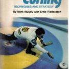 Ernie Richardson's curling: techniques and strategy,  by Mulvoy, Mark