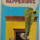 HAPPENINGS-Michael Kirby-Paperback-Illustrated