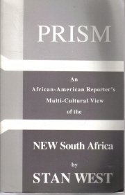 Prism: An African-American reporter's multicultural view of the new South...