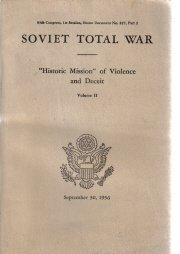 Soviet Total War Historic Mission Violence Deceit vol II