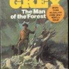 The Man of the Forest: A Novel (Grey, Zane, Zane Grey's New Western Series...