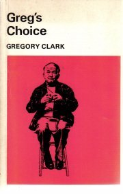 Greg's Choice [Paperback]  by Gregory Clark; Gillis Purcell
