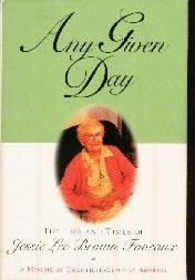Any Given Day: The Life and Times of Jessie Lee Brown Foveaux (Thorndike Large