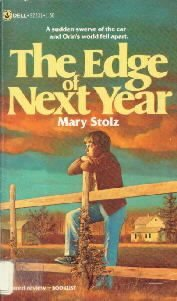 The Edge of Next Year [Paperback]  by Stolz, Mary