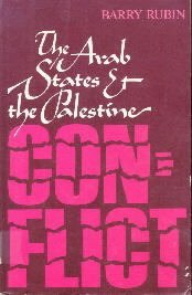 The Arab States and the Palestine Conflict [Paperback]  by Barry Rubin