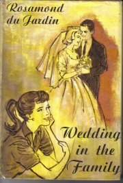 Wedding in the Family.  by Du Jardin, Rosamond