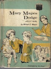 Mary Mapes Dodge, jolly girl, (Childhood of famous Americans series)  by Mason