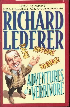 Adventures of a Verbivore  by Lederer, Richard
