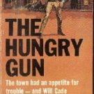 The Hungry Gun Steve Thurman Western PB
