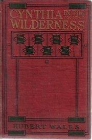 Cynthia In The Wildernes Hubert Wales 1908 HC