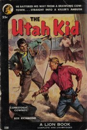 The Utah Kid-Roe Richmond-Vintage Western Paperback-1953 Lion