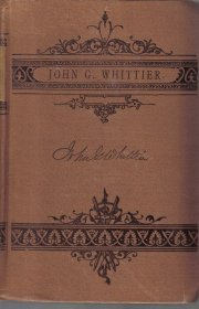 John Greenleaf Whittier: His Life, Genius, and Writings [Library Binding]  by...