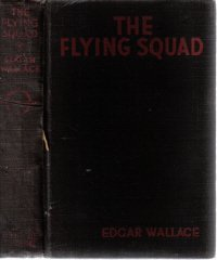 The Flying Squad [Paperback]  by Wallace, Edgar